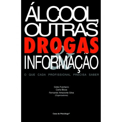 Alcool outras drogas & informacao