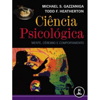 Ciencia psicologica - mente, cerebro e comportamen