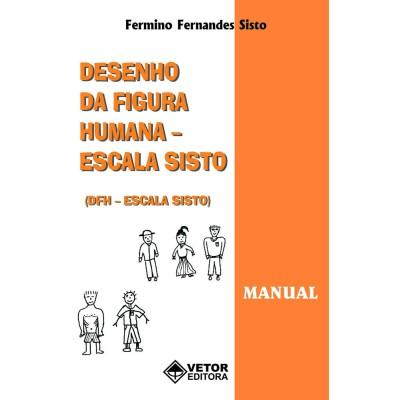 DFH Escala Sisto - Desenho da Figura Humana - Kit