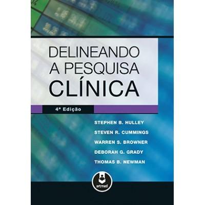 Delineando a pesquisa clinica - Uma abordagem epid