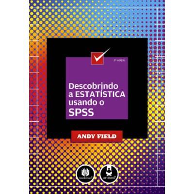 Descobrindo a Estatística Usando o SPSS