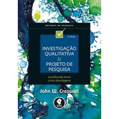 Investigacao Qualitativa e Projeto de Pesquisa