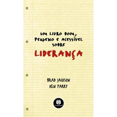 Livro bom, pequeno e acessivel sobre lideranca, Um
