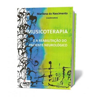 Musicoterapia e a reabilitacao do paciente neurolo