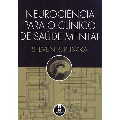 Neurociencia para o clinico de saude mental