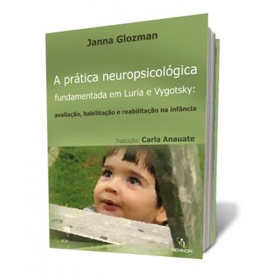 Pratica neuropsicologica funcamentada em Luria e V