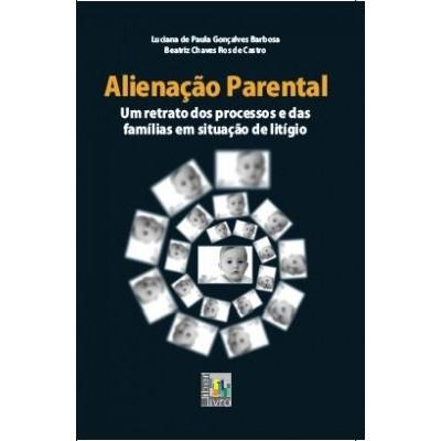 Alienacao parental - um retrato dos processos