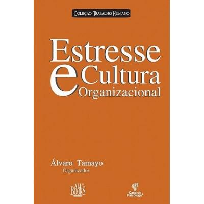 Estresse e cultura organizacional