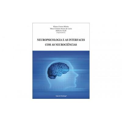 Neuropsicologia e as interfaces com as neurocienci