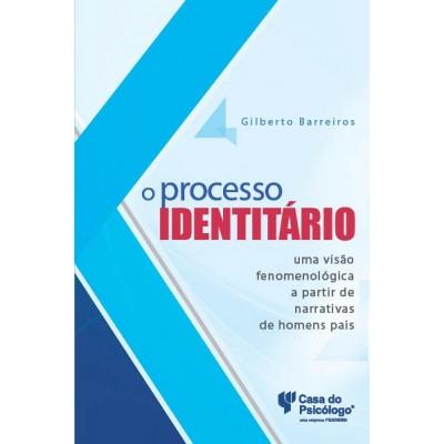 Processo identitário: uma visão fenomenológica a p