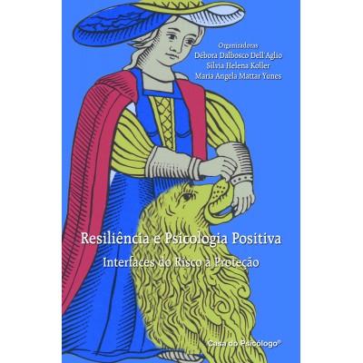Resiliencia e psicologia positiva